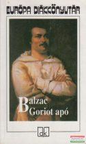 Honoré de Balzac - Goriot apó