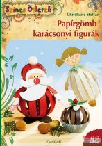 Christiane Steffan - Papírgömb karácsonyi figurák