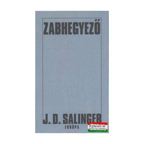 J. D. Salinger - Zabhegyező