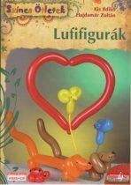 Kis Ildikó - Hajdamár Zoltán - Lufifigurák