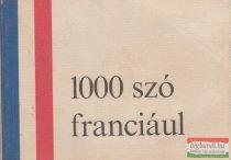 Dr. Barczán Endre, Padányi Lajosné szerk. - 1000 szó franciául