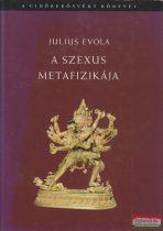 Julius Evola - A szexus metafizikája