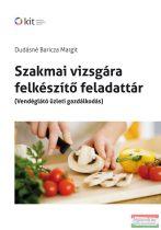 Dudásné Baricza Margit - Szakmai vizsgára felkészítő feladattár