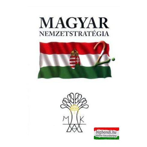Magyar nemzetstratégia 2.
