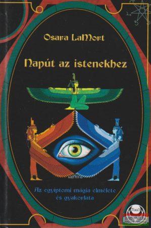 Osara LaMort - Napút az istenekhez