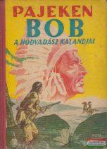 Bob, a hódvadász kalandjai