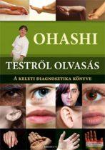 Ohashi - Testről olvasás - A keleti diagnosztika könyve
