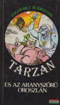 Edgar Rice Burroughs - Tarzan és az aranyszőrű oroszlán