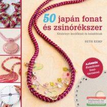 Beth Kemp - 50 japán fonat és zsinórékszer - Kézikönyv kezdőknek és haladóknak