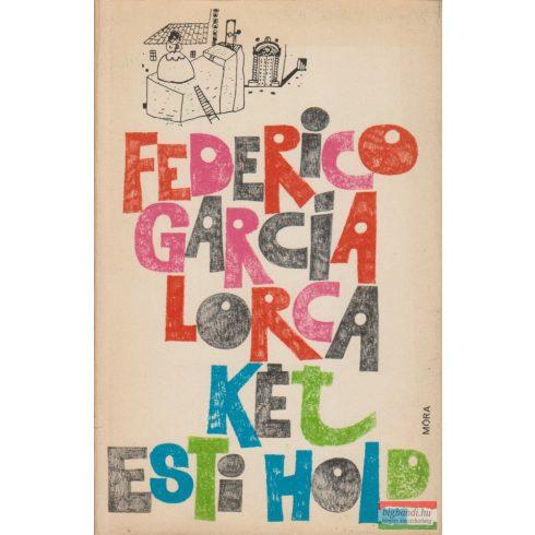 Federico Garcia Lorca - Két esti hold