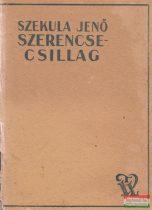 Szekula Jenő - Szerencsecsillag