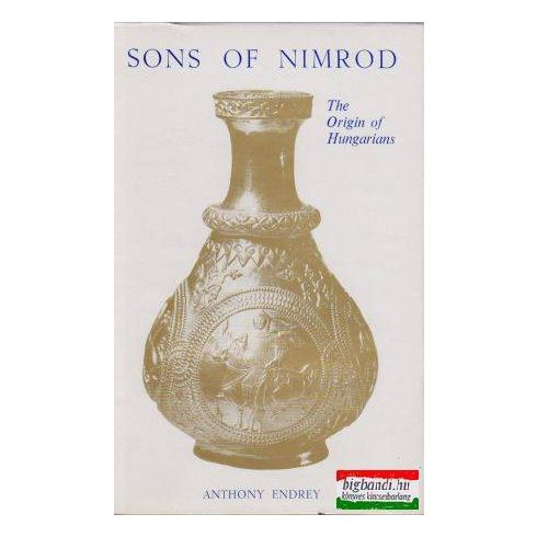 Sons of Nimrod - The Origin of Hungarians