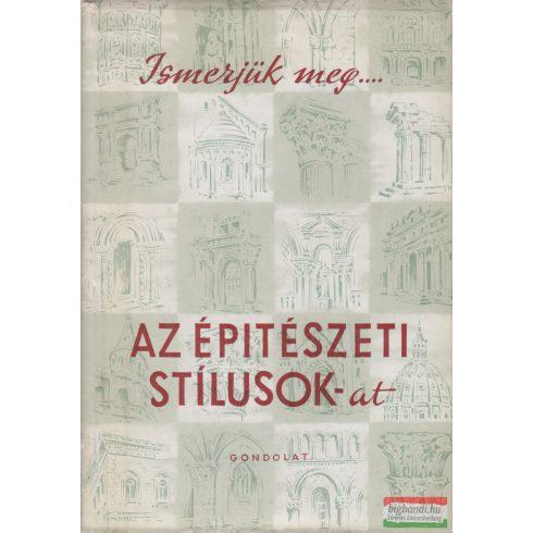 Gerő László - Ismerjük meg az építészeti stílusokat