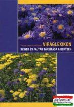 Viráglexikon - Színek és fajták társítása a kertben