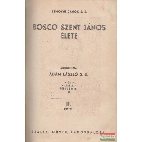 Boldog Bosco János élete / Bosco Szent János élete