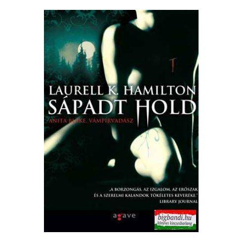 Laurell K. Hamilton - Sápadt hold - Anita Blake, vámpírvadász