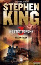 Stephen King - A Setét Torony 3. - Puszta Földek