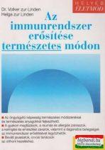 Az immunrendszer erősítése természetes módon