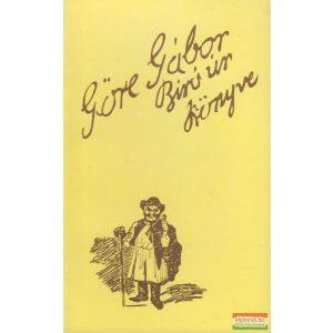 Göre Gábor (Gárdonyi Géza) - Göre Gábor biró úr könyve