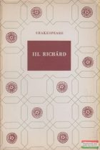 William Shakespeare - III. Richard