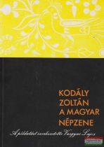 Kodály Zoltán - A magyar népzene