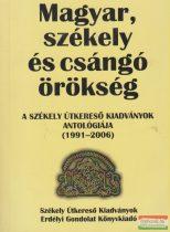 Beke Sándor szerk. - Magyar, székely és csángó örökség