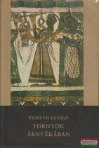 Passuth László - Tornyok árnyékában