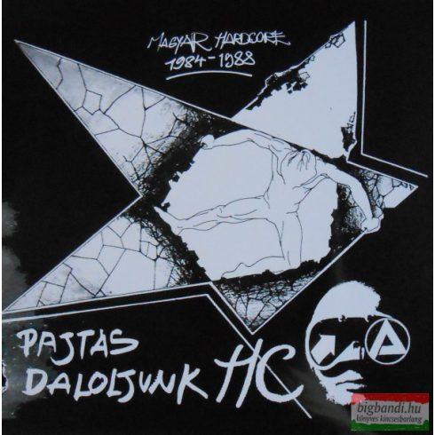 Pajtás daloljunk HC (Magyar Hardcore 1984-1988) (vinyl) LP