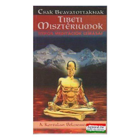 Tibeti misztériumok - titkos meditációk leírásai