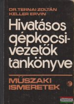 Dr. Ternai Zoltán, Keller Ervin - Hivatásos gépkocsivezetők tankönyve