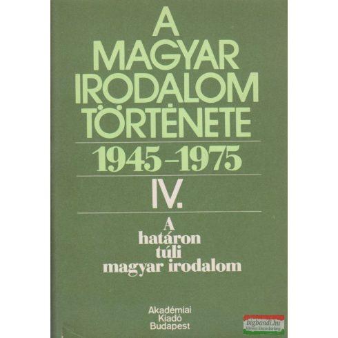 A magyar irodalom története 1945-1975 IV.