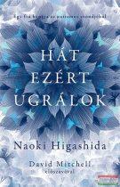 Naoki Higashida - Hát ezért ugrálok - Egy fiú hangja az autizmus csöndjéből