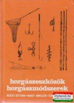 Bodó István - Nagy Miklós - Örley Dénes - Horgászeszközök, horgászmódszerek