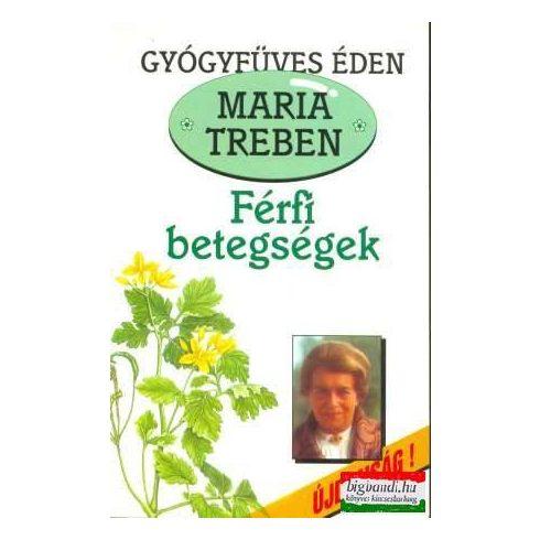 Maria Treben - Férfi betegségek