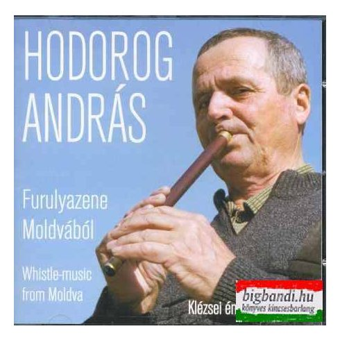 Hodorog András - Furulyazene Moldvából CD
