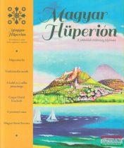 Magyar Hüperión - II. évfolyam 3. szám 2014. augusztus-október