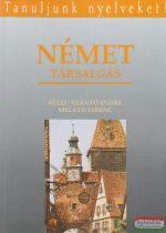 Fülei-Szántó Endre, Meláth Ferenc - Német társalgás