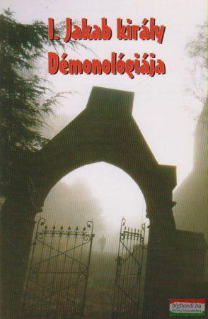 Kása Ákos Simon szerk. - I. Jakab király démonológiája