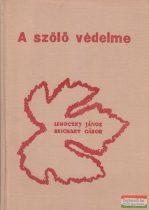 Lehoczky János, Reichart Gábor - A szőlő védelme