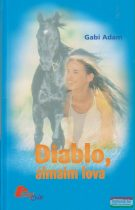 Gabi Adam - Diablo, álmaim lova