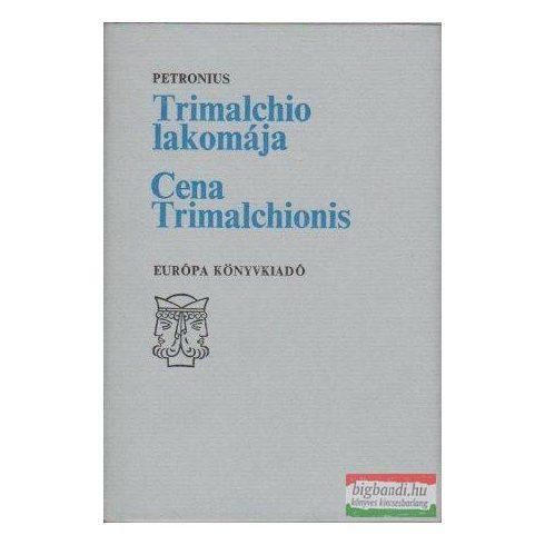 Trimalchio lakomája - Cena Trimalchionis