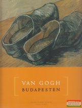 Geskó Judit, Gosztonyi Ferenc szerk. - Van Gogh Budapesten