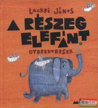 Lackfi János - A részeg elefánt