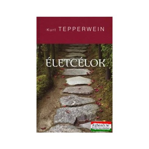 Kurt Tepperwein - Életcélok