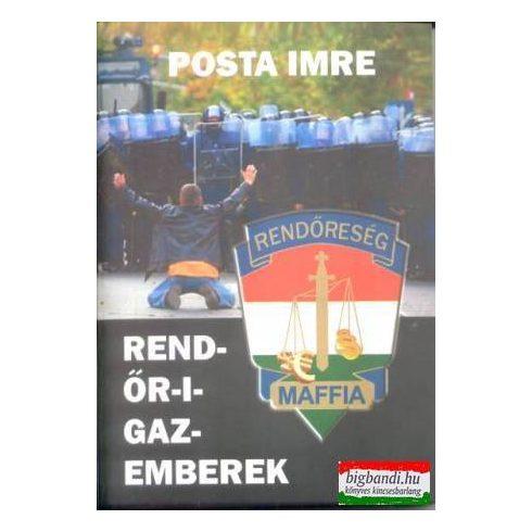 Posta Imre - Rend-őr-i-gazemberek