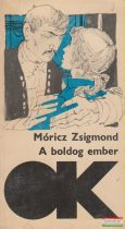 Móricz Zsigmond - A boldog ember