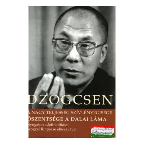 Dzogcsen - A nagy teljesség szívlényegisége