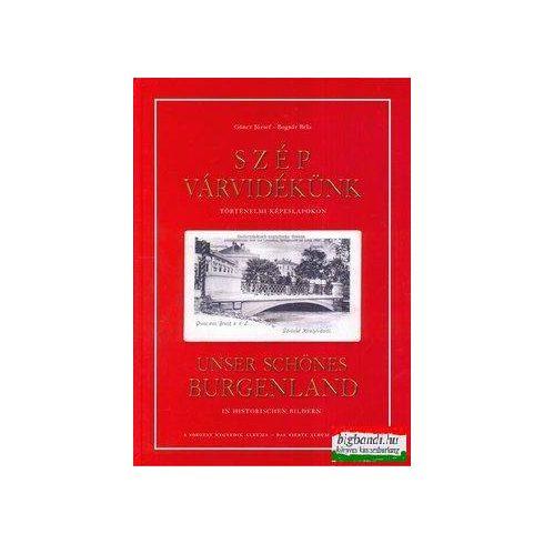 Szép várvidékünk történelmi képeslapokon- Unser schönes Burgenland