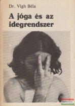dr. Vígh Béla - A jóga és az idegrendszer