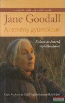 Jane Goodall - A remény gyümölcsei